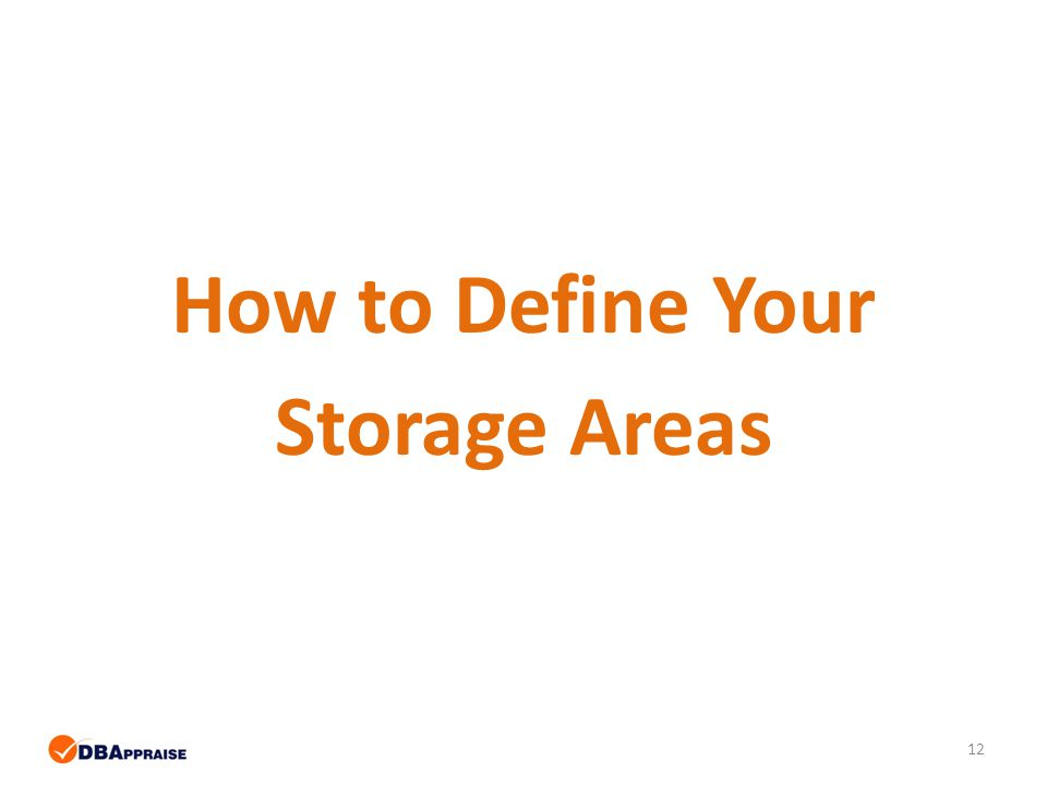 12 How to Define Your Storage Areas