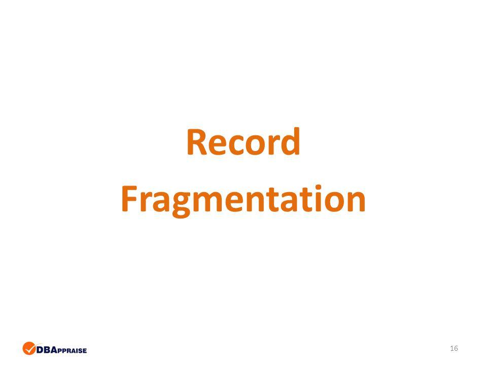 16 Record Fragmentation
