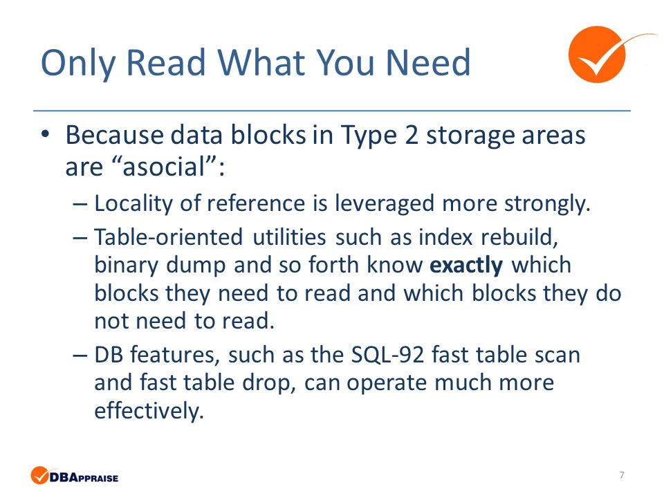 MYTH Storage optimization is just for large tables.