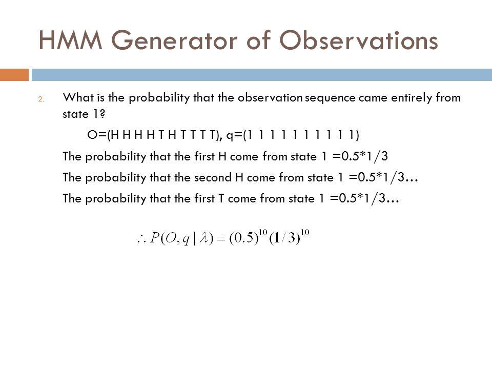 HMM Generator of Observations 2.