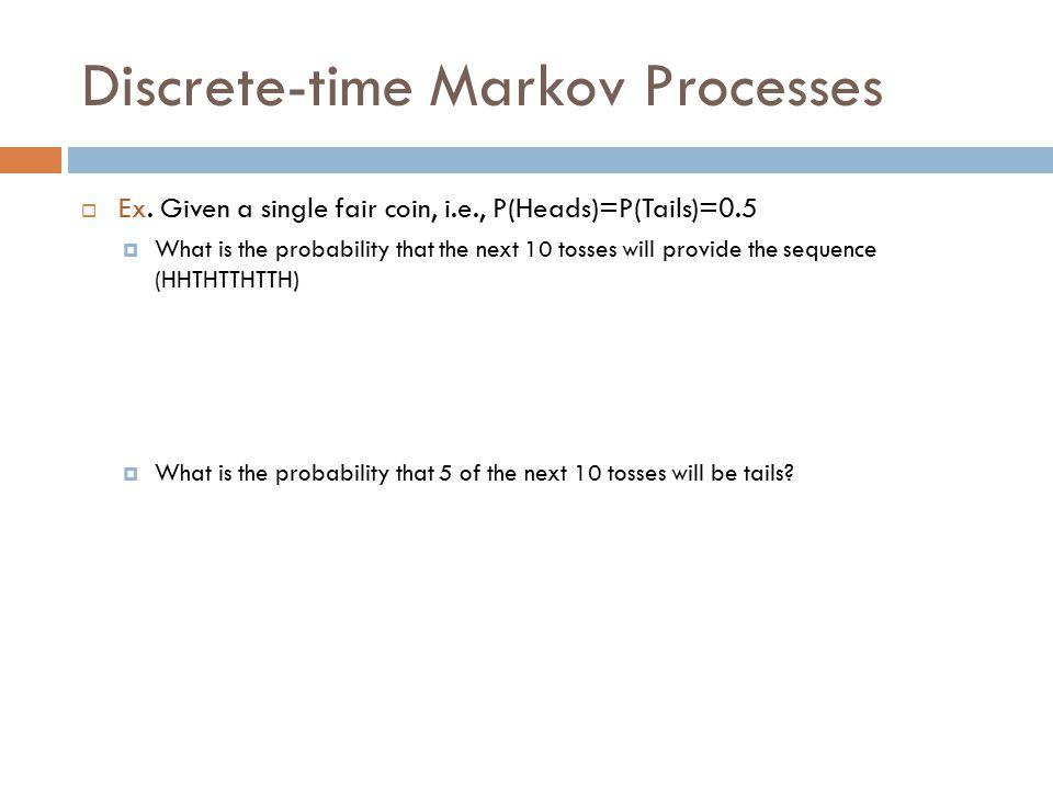 Discrete-time Markov Processes  Ex.