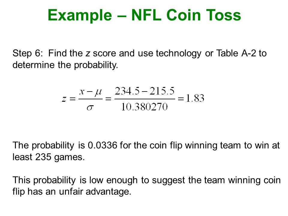 Step 6: Find the z score and use technology or Table A-2 to determine the probability.