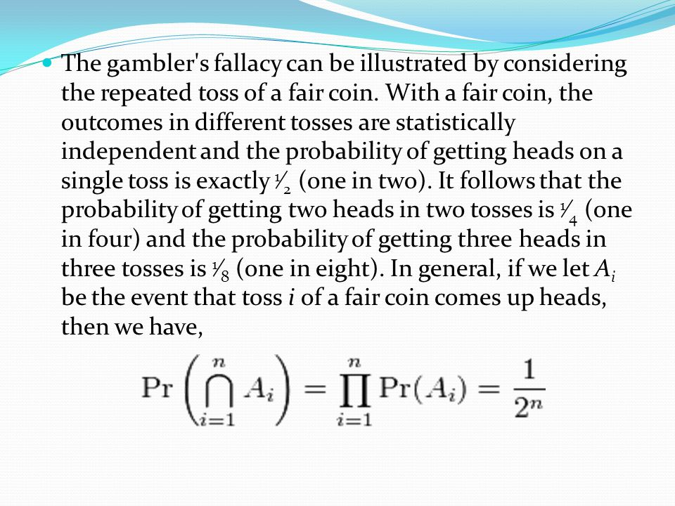 Variations of the gambler s fallacy Some researchers believe that there are actually two types of gambler s fallacy: Type I and Type II.