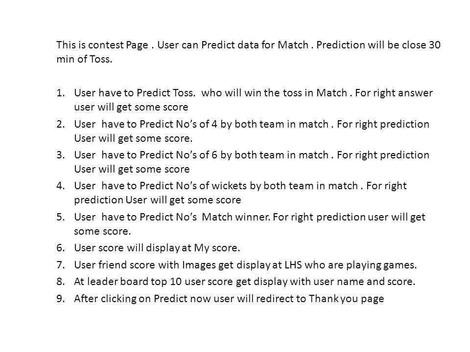 This is contest Page. User can Predict data for Match.