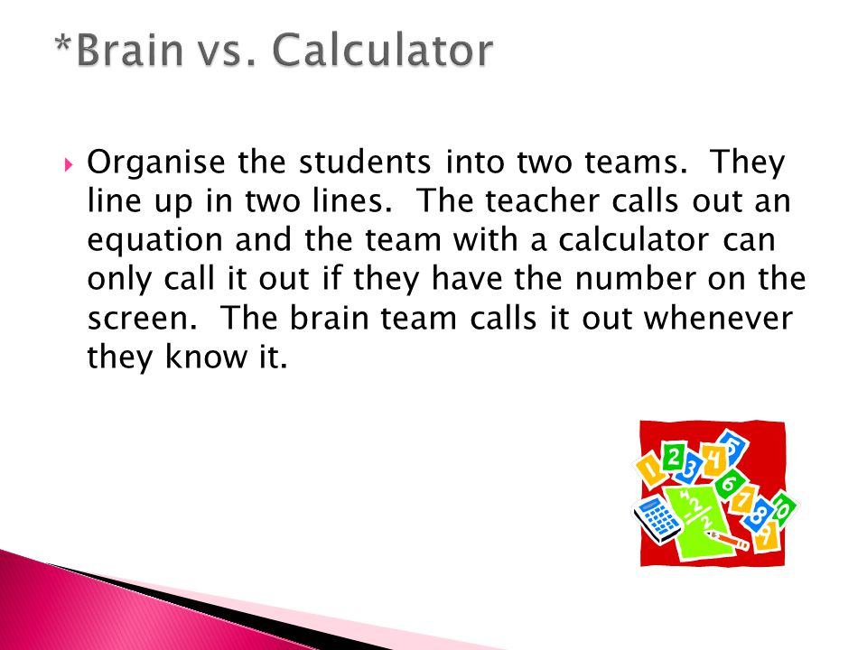 Organise the students into two teams. They line up in two lines.
