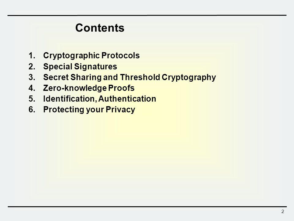 3 1. Cryptographic Protocols