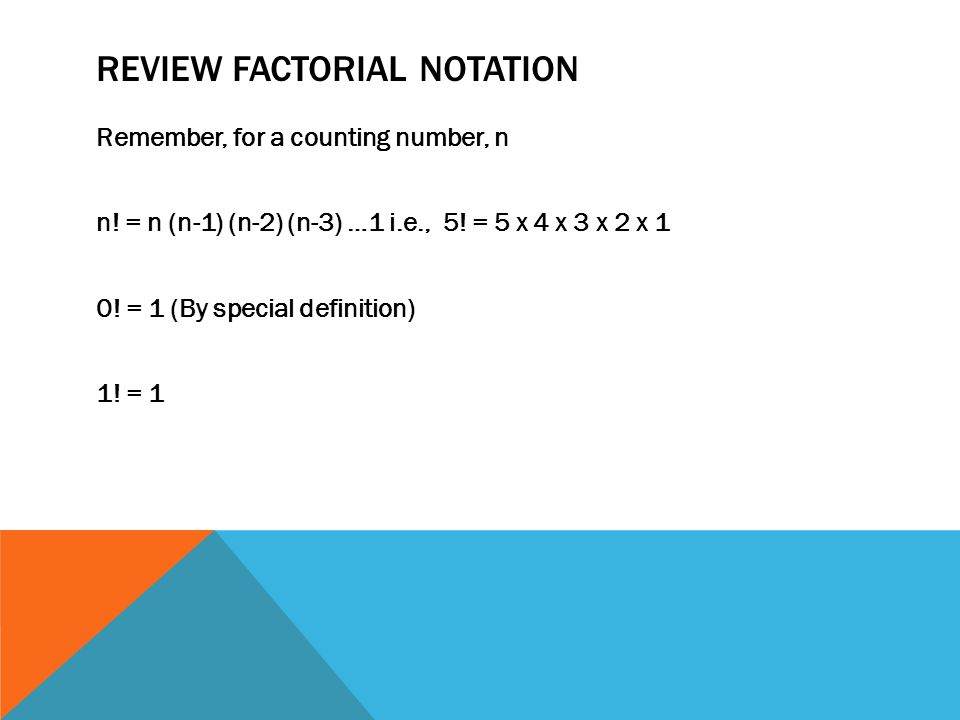 COUNTING RULE FOR PERMUTATIONS But what happens when only some of the objects will be chosen.