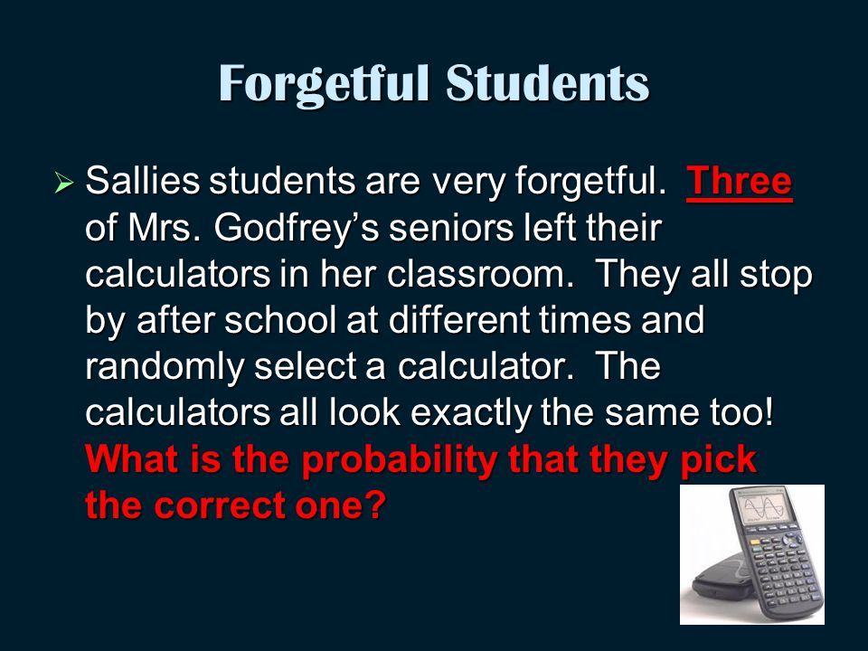 Forgetful Students  Sallies students are very forgetful.