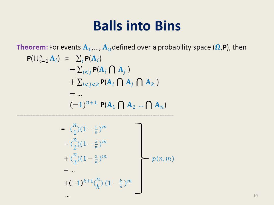 Balls into Bins 10