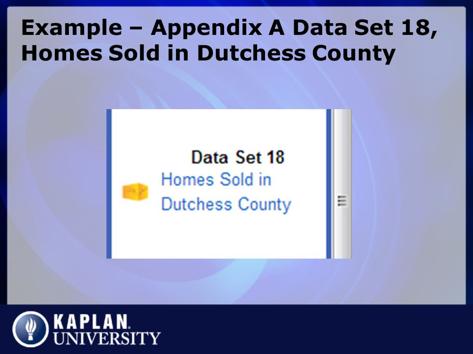 Example – Appendix A Data Set 18, Homes Sold in Dutchess County