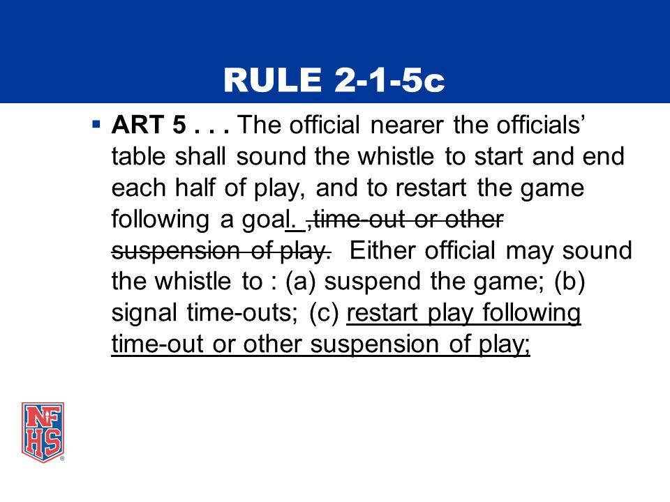 RULE 2-1-5c  ART 5...