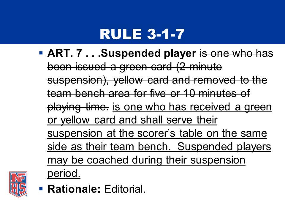 RULE 3-1-7  ART.
