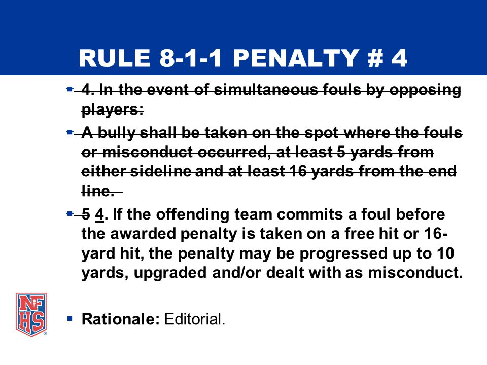 RULE 8-1-1 PENALTY # 4  4.