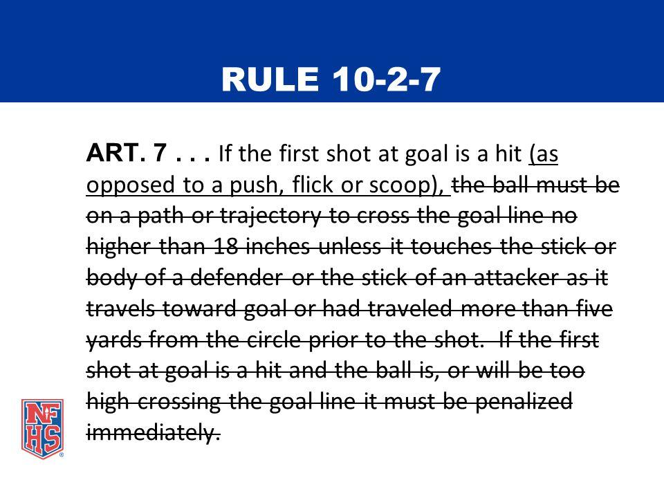 RULE 10-2-7 ART. 7...