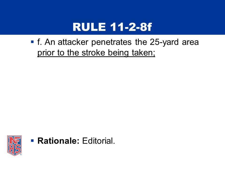 RULE 11-2-8f  f.