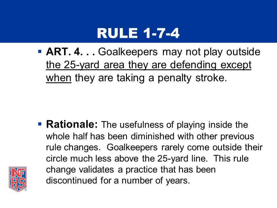 RULE 1-7-4  ART. 4...