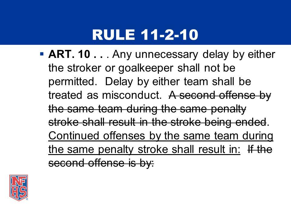 RULE 11-2-10  ART. 10...