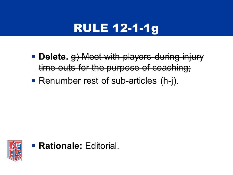 RULE 12-1-1g  Delete.