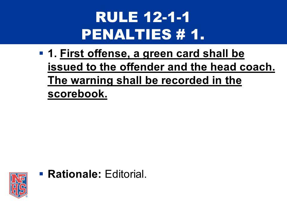 RULE 12-1-1 PENALTIES # 1.  1.