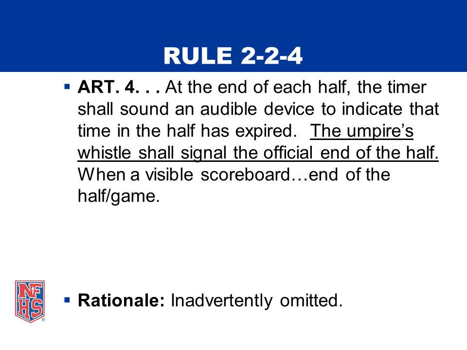 RULE 2-2-4  ART. 4...