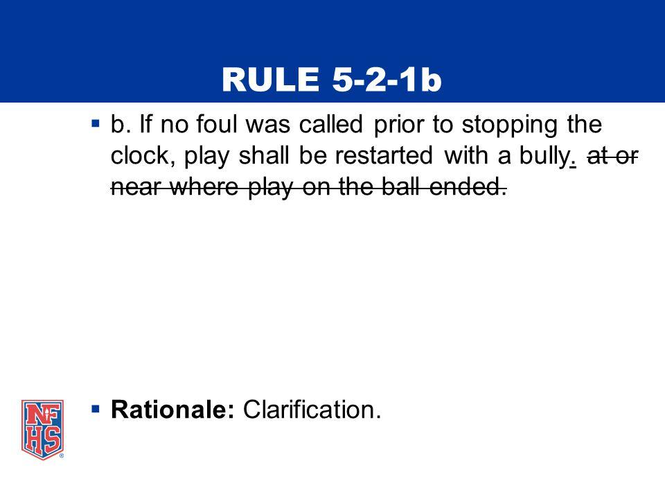 RULE 5-2-1b  b.