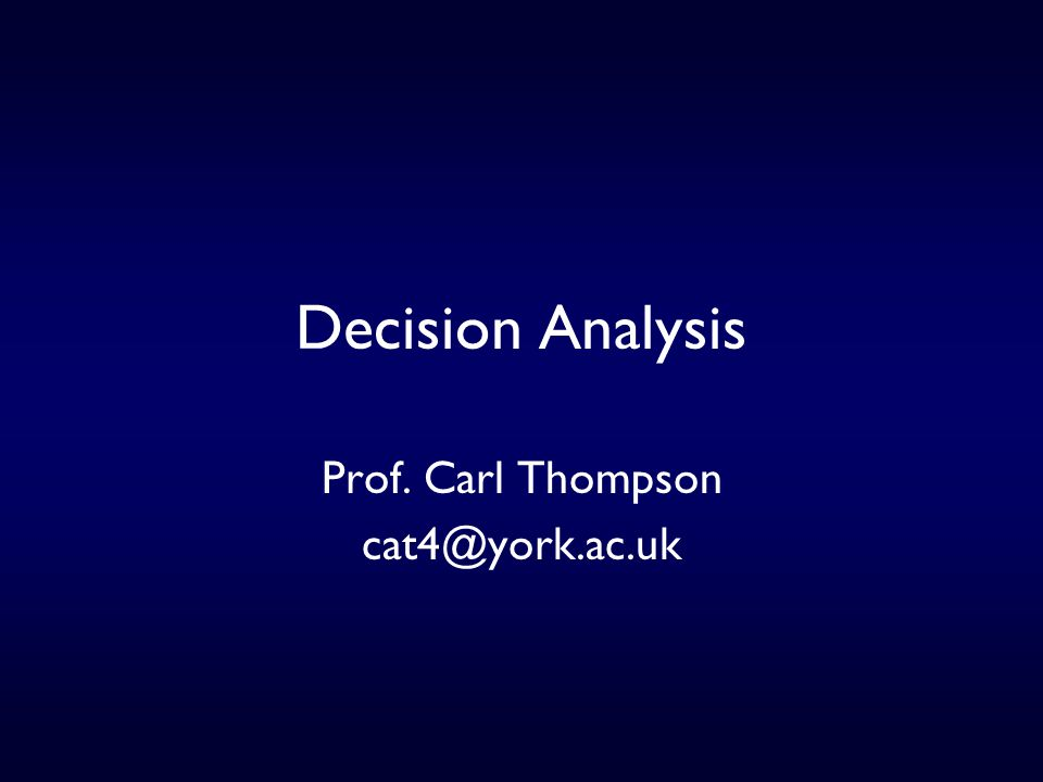 What is decision analysis.