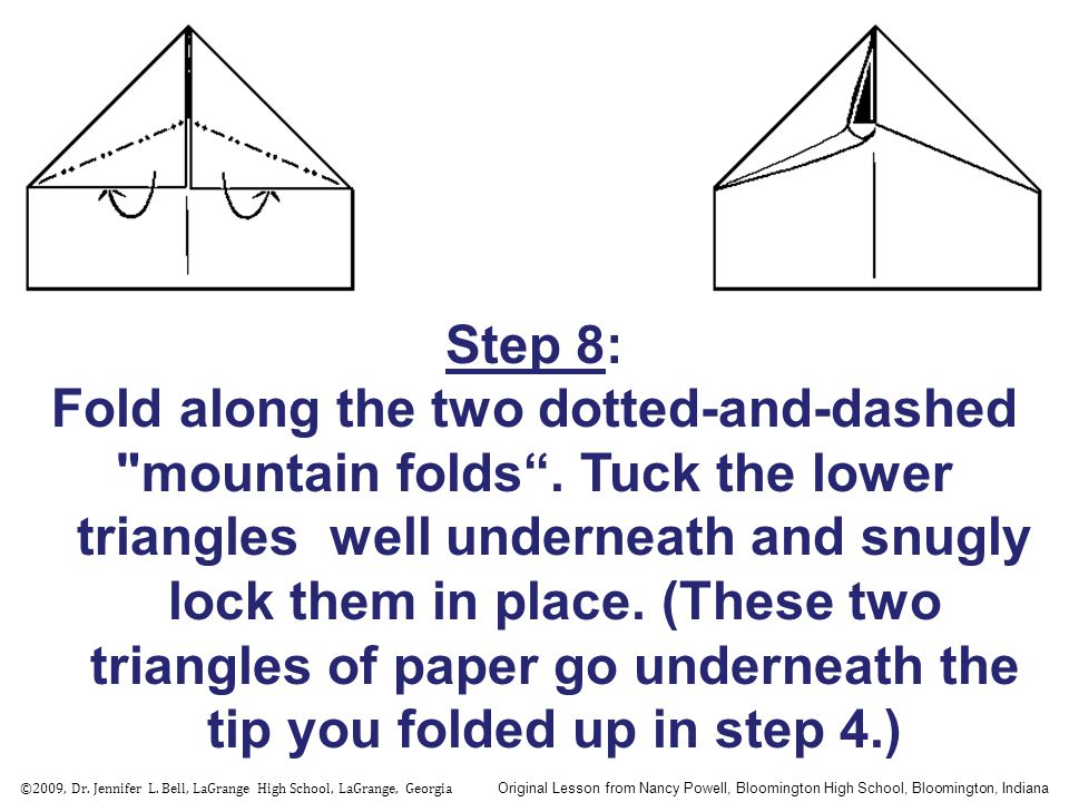 Step 8: Fold along the two dotted-and-dashed mountain folds .