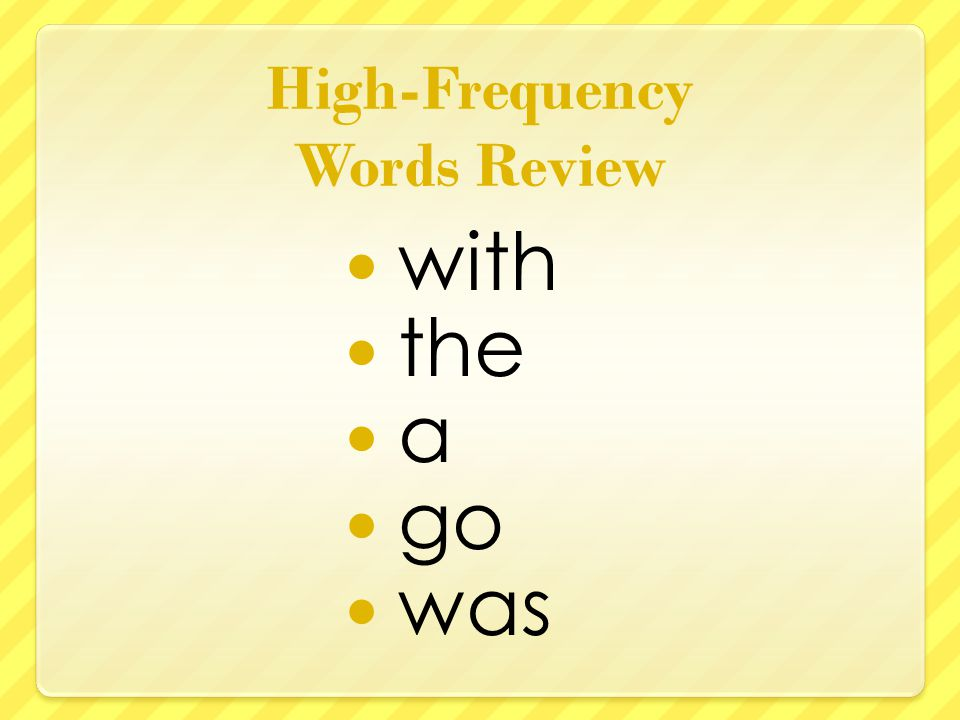 High-Frequency Words Review with the a go was