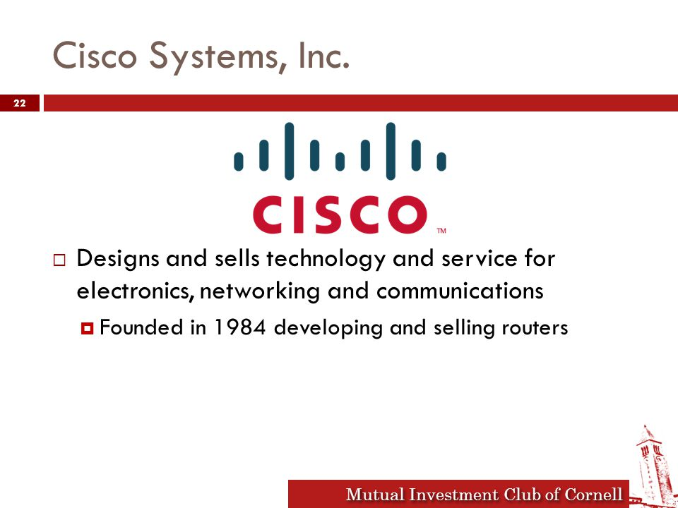 Mutual Investment Club of Cornell Cisco Systems, Inc.