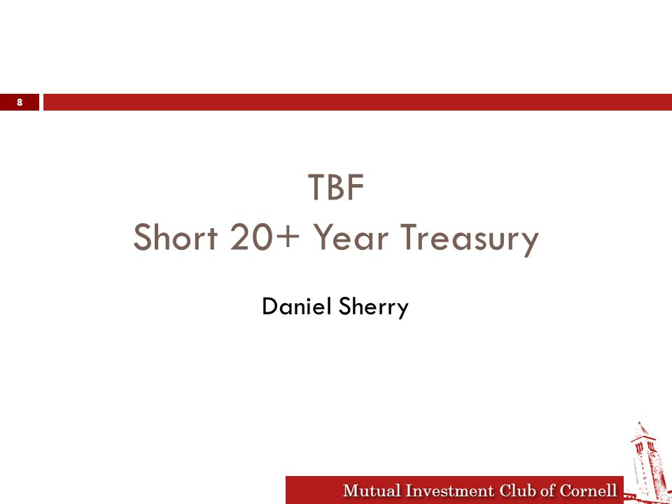 Mutual Investment Club of Cornell Original Thesis FactorWe think it will go:Causing interest rates to: Monetary PolicyTighterIncrease Fiscal PolicyStay looseIncrease SavingLower as recession easesIncrease Capital InvestmentHigher as recession easesIncrease InflationMaybe up?Increase XX-XXXX-XX 10 year treasury rate at purchase: 3.42% 10 year rate now: 2.47% 9