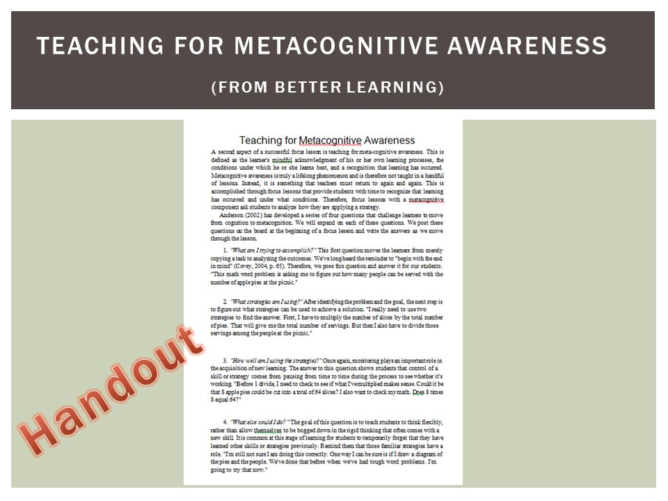 TEACHING FOR METACOGNITIVE AWARENESS (FROM BETTER LEARNING)