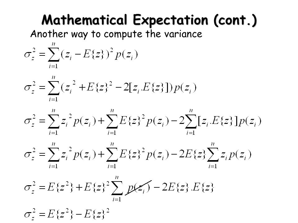 Mathematical Expectation (cont.) Another way to compute the variance