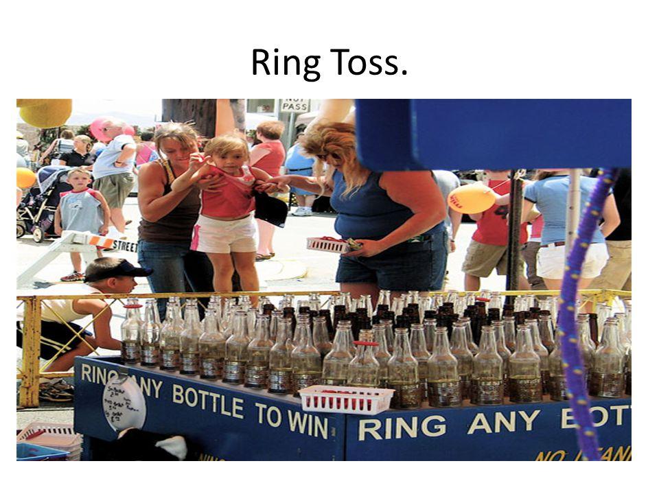 Ring Toss.