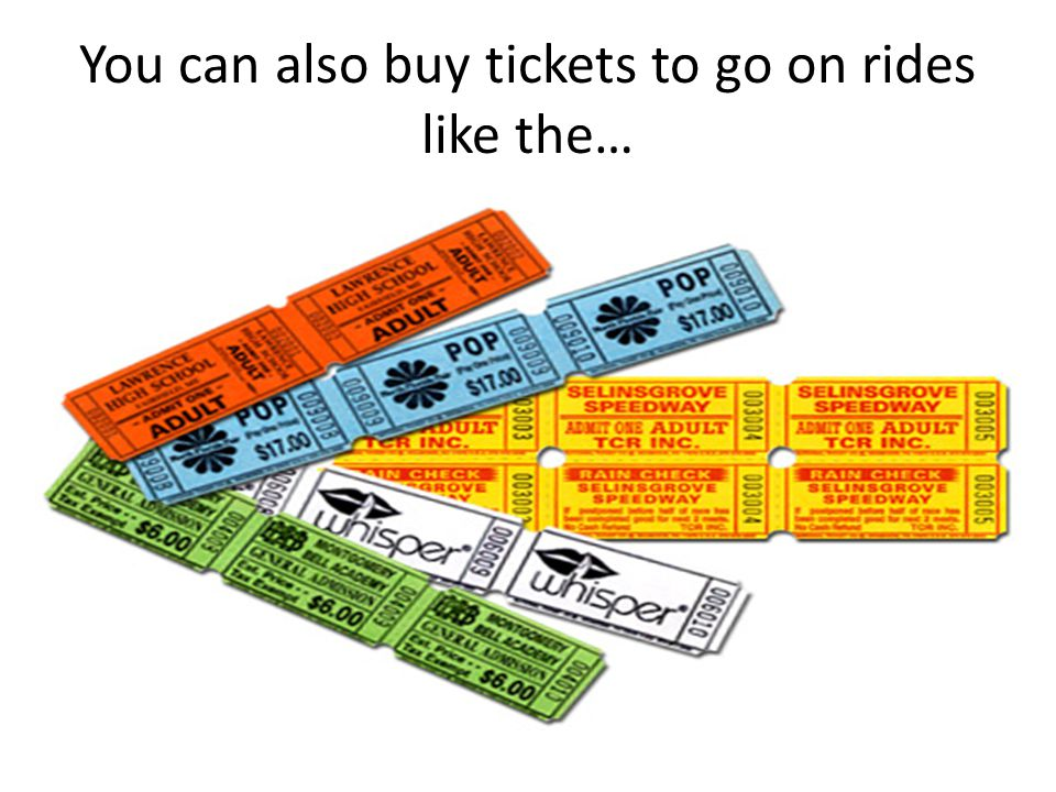 You can also buy tickets to go on rides like the…