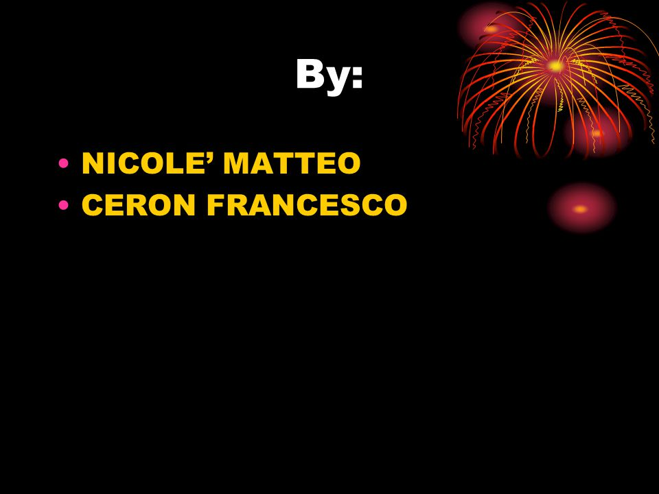 By: NICOLE' MATTEO CERON FRANCESCO