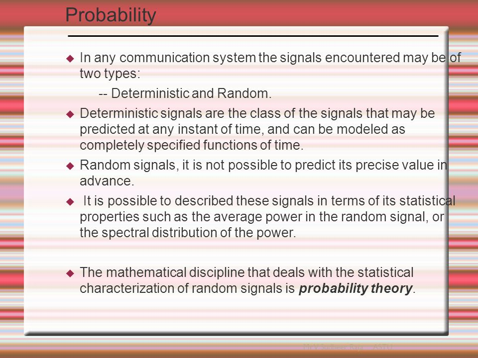 Probability Theory  The phenomenon of statistical regularity is used to explain probability.