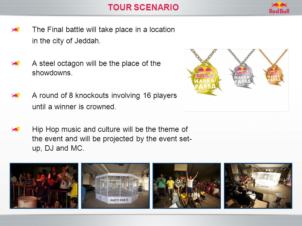 TOUR SCENARIO The Final battle will take place in a location in the city of Jeddah. A steel octagon will be the place of the showdowns. A round of 8 k