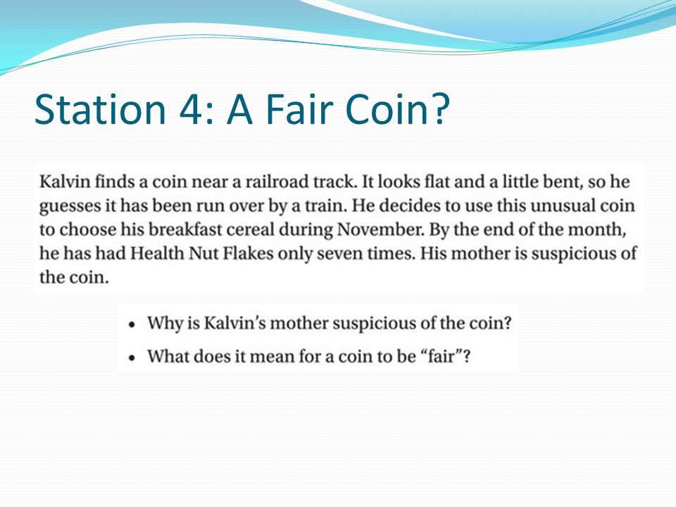 Station 4: A Fair Coin?
