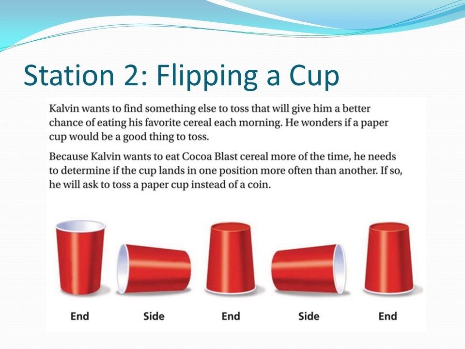 Station 2: Flipping a Cup