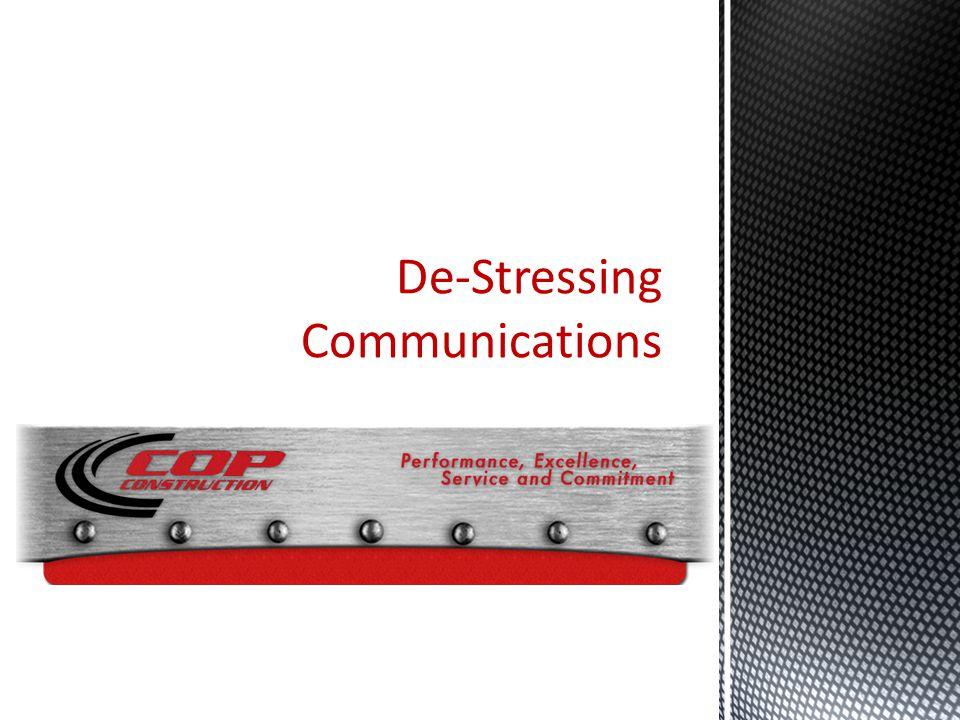 De-Stressing Communications