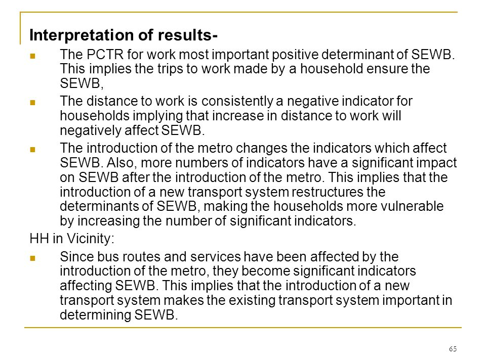 65 Interpretation of results- The PCTR for work most important positive determinant of SEWB.
