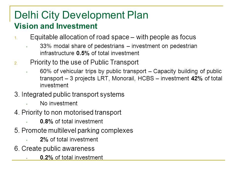 Delhi City Development Plan Vision and Investment 1.
