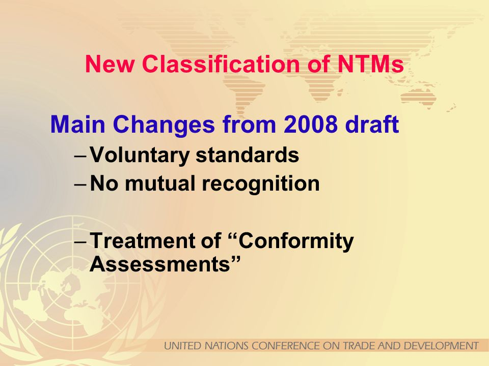 Main Changes from 2008 draft –Voluntary standards –No mutual recognition –Treatment of Conformity Assessments
