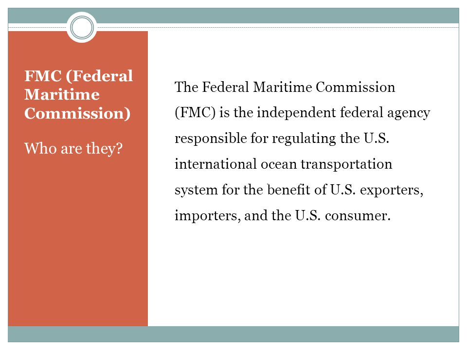 FMC (Federal Maritime Commission) What is a tariff.