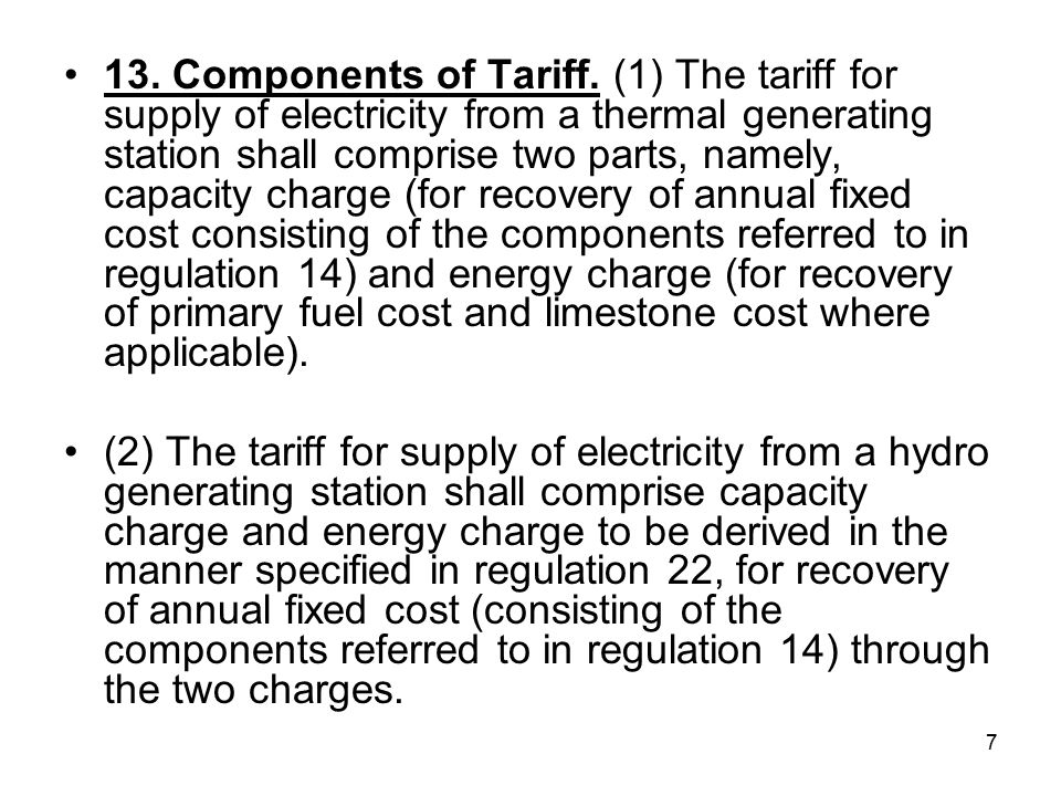 7 13. Components of Tariff.