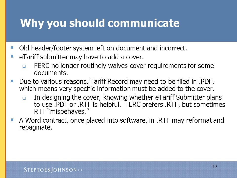 10 Why you should communicate  Old header/footer system left on document and incorrect.