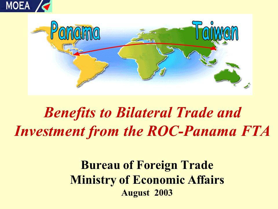 32 The Economic Benefits of the R.O.C.-Panama FTA on Investment