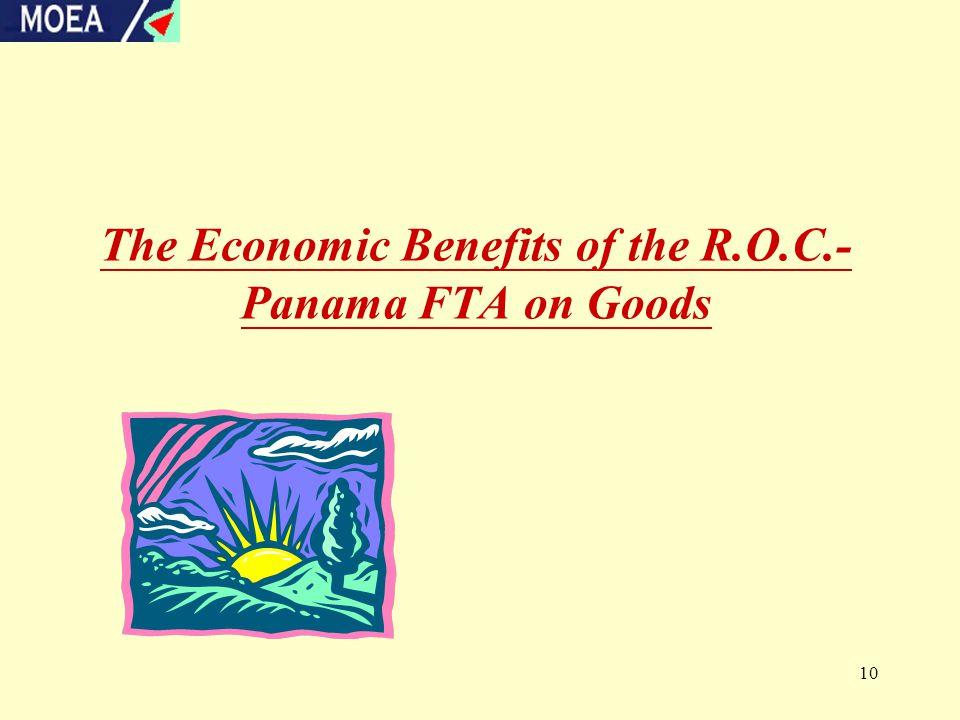 10 The Economic Benefits of the R.O.C.- Panama FTA on Goods