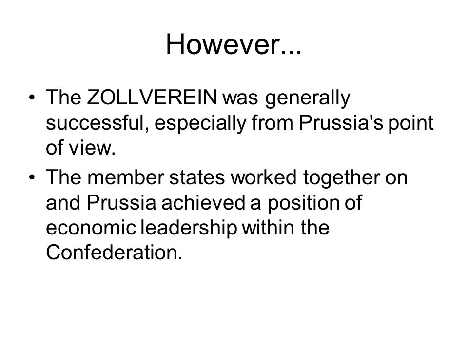 Despite the typical German precision, there were some difficulties. The ZOLLVEREIN administration did not always work in a smooth and effective way. T