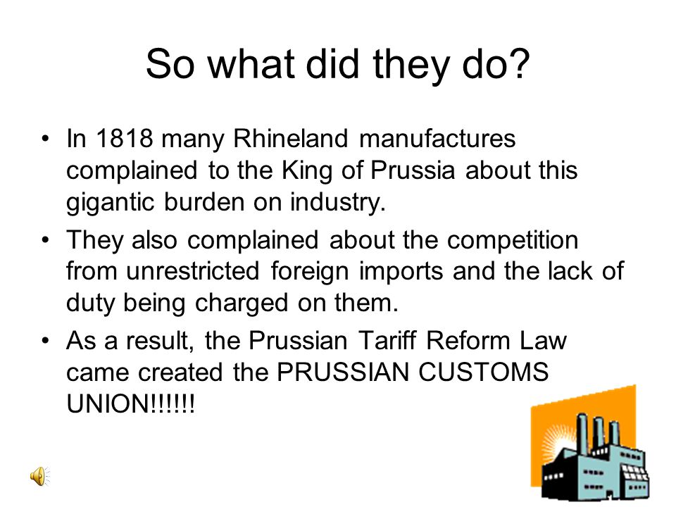 So, how did this customs union come about? After 1815 the 39 German states manages their own economies. There were almost countless customs barriers a